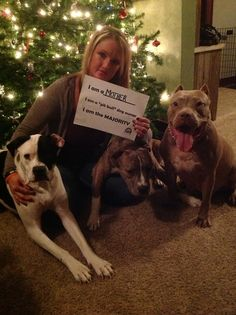 "Brandi, Bones, Saint, and Mama  I am a mother  I am a ""pit bull"" dog owner  I am the majority"