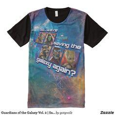 Guardians of the Galaxy Vol. 2   Saving The Galaxy. T-Shirt. Producto disponible en tienda Zazzle. Vestuario, moda. Product available in Zazzle store. Fashion wardrobe. Regalos, Gifts. Trendy tshirt. #camiseta #tshirt
