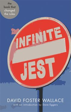 Infinite Jest, by David Foster Wallace. Abacus 40.