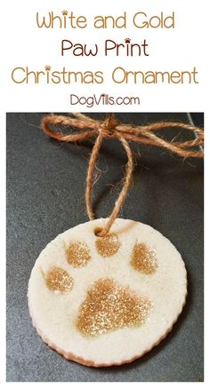 White and Gold Paw Print Christmas Ornament decoration Craft! Use your dog's paw to make it! Get the tutorial