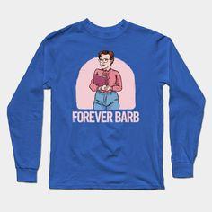 """Stranger Things """"forever Barb"""" Long Sleeve T-Shirt"""
