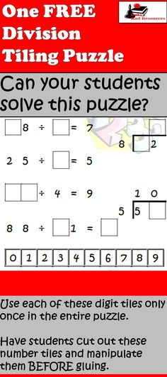 Tiling puzzles allow students to work on math facts and critical thinking at the same time.  Try this division puzzle with your class for free.