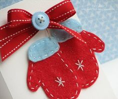 Felt Mitten Cards....quick and easy and oh so cute!
