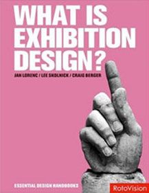 Lorenc, Jan; Lee Skolnick and Craig Berger;  What is Exhibition Design? (2007)