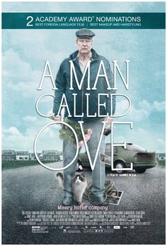 A Man Called Ove: Ove, an ill-tempered, isolated retiree who spends his days enforcing block association rules and visiting his wife's grave, has finally given up on life just as an unlikely friendship develops with his boisterous new neighbors.