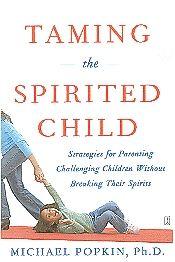 CP Parent's Handbook - taming the spirited child without squashing that spirit MUST HAVE