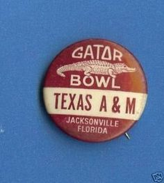 Pin from 1957 Gator Bowl between University of Tennessee versus Texas A&M on 12/28/57.