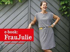 *FrauJULIE* - Jerseykleid mit Gürtel Schnittmuster und Fotonähanleitung  Lerne FrauJulie kennen und lieben - dann ist dieses Kleid nicht mehr aus Deiner Sommergarderobe wegzudenken! Strand,...