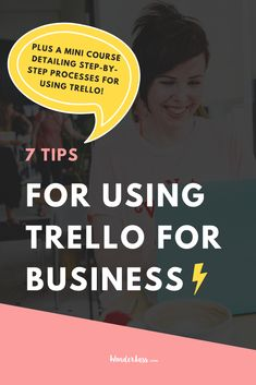 Sharing 7 Trello tips to for how to use the product management tool to boost your productivity and achieve better results in your online business #goalsetting #productivitytips #todolist #savetime #businessplanning
