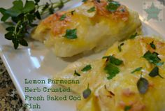 Lemon Parmesan Herb Crusted Fresh Baked Cod Fish. Very yummy, my go to baked fish recipe.