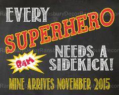 Digital File - Every Superhero Needs a Sidekick Pregnancy Announcement Chalkboard Sign - Printable - Gender Neutral - Photo Prop - Boy - Chalkboard Pregnancy Announcement - by RansburyDecor