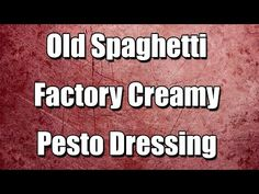 Old Spaghetti Factory Creamy Pesto Dressing - Simple recipes - Easy to Learn