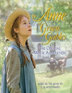 Anne of Green Gables #TheWorldNeedsMoreCanada
