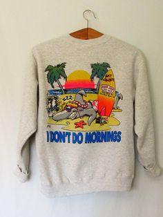 Vintage 1990's 'I Don't Do Mornings' Ron Jon Surf Shop Sweatshirt by FreshtoDeathVintage