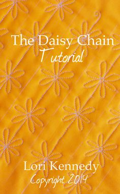 The Daisy Chain–A Free Motion Quilt Tutorial | The Inbox Jaunt