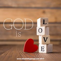 And we have known and believed the love that God hath to us. God is love; and he that dwelleth in love dwelleth in God, and God in him. 1 John 4:16