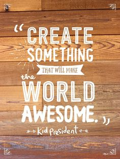 Click through for 13 of the BEST things Kid President has taught us!