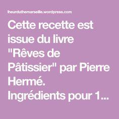 """Cette recette est issue du livre """"Rêves de Pâtissier"""" par Pierre Hermé.   Ingrédients pour 12 madeleines : 100g de farine 3g de levure chimique 100g de beurre 120g d'oeufs 120g de sucre en poudre  Préparation : 1. La veille, tamisez la farine avec la levure et mettez le beurre à fondre. 2.…"""