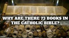 """The holy Catholic Church has 73 books in its Bible. Protestants only have 66. Some Protestants think that it was the holy Catholic Church that """"added"""" to the Bible....."""