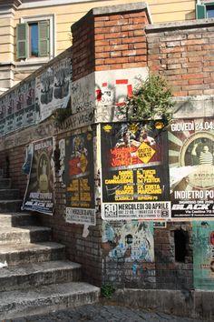 #ViaDelPoliteama #Rome #Trastevere #street #posters #steps #wall