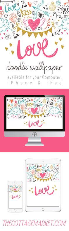 Free Love Doodle Wallpaper for your Computer...Tablet & Phone!