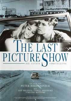 The Last Picture Show, starring Jeff Bridges, Cybill Shepherd, Timothy Bottoms and Cloris Leachman, 1971 Cybill Shepherd, Norman Rockwell, Jeff Bridges Movies, Timothy Bottoms, John Hillerman, Larry, Cinema Posters, Movie Posters, Requiem For A Dream