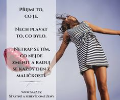 Přijmi to, co je! Quotes, Movie Posters, Fotografia, Quotations, Film Poster, Quote, Shut Up Quotes, Billboard, Film Posters