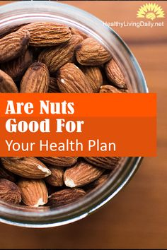 Are Nuts Good For Your Health? 👍😘🥜  Nuts contain unsaturated fatty acids and other nutrients that may contribute to lower cholesterol and improved heart health. Click here to find out more.   #nuts #peanuts #rawnuts #roastednuts #healthylivingdaily #followme #follow