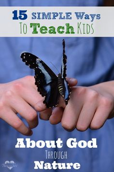 Kids can learn so much about God through nature. Check out these 15 simple ways you can discuss and learn about the Creator with your kids!