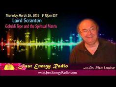 Gobekli Tepe & The Spiritual Matrix - Laird Scranton - Just Energy Radio