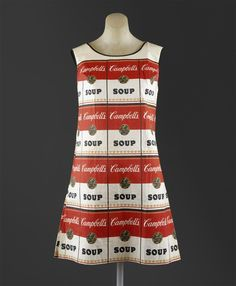 """The Souper Dress"", Andy Warhol design 1965  80% cellulose / 20% cotton  This was basically a paper dress that featured a screen-printed image of a Campbell  Soup label in the style of an Andy Warhol print. Back in the sixties,  you could own the dress for the cost of only two labels and $1.00. Today eBay fetches $1,500 for one with the original packaging."
