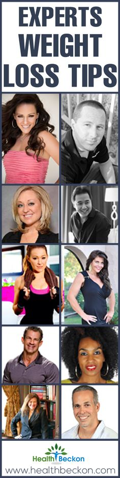 The Ultimate List Of Weight Loss Tips From 11 Worlds Renowned Weight Loss & Fitness Experts