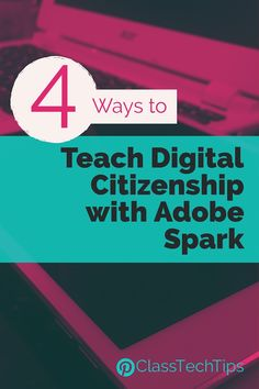 Support students as they create a product, whether it's a movie, website or graphic design, there is an opportunity to teach digital citizenship skills.