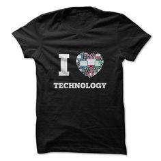 I LOVE TECHNOLOGY FUNNY SHIRT T-SHIRTS, HOODIES, SWEATSHIRT (19$ ==► Shopping Now)