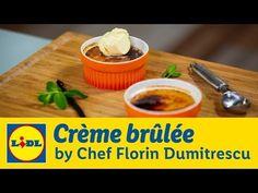 Crème Brûlée • Gateste cu Chef Florin Dumitrescu - YouTube Lidl, Le Chef, Meat, Youtube, Food, Essen, Meals, Youtubers, Yemek