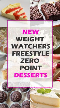Weight Watchers Freestyle Zero Point Desserts
