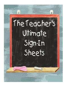 The Teacher's Ultimate Sign-In Sheet- PDF Version - FREE