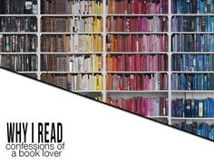 why i read - confessions of a book lover