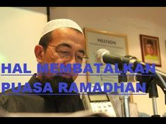 Ceramah azhar idrus, ustaz azhar idrus full 2015 yang membahas apa saja yang dapat membatalkan puasa di bulan ramadhan. puasa merupakan suatu kewajiban yang ...