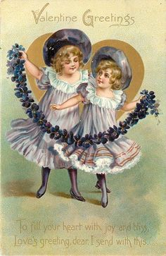 VALENTINE GREETINGS TO FILL YOUR HEART WITH JOY AND BLISS, LOVES GREETING, DEAR, I SEND WITH THIS  two girls in violet dance with rope of violets