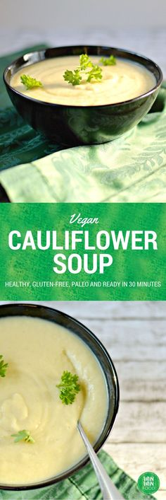 Vegan Cauliflower Soup | WIN-WINFOOD.com Extra rich and creamy, this quick…