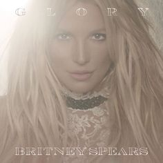 DownloadToxix: Britney Spears - Glory (Deluxe Version) [MP3] (201...