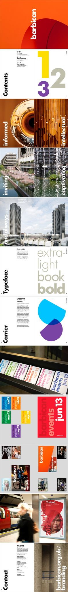 Barbican identity system Guidelines Design by North Copy by Michael Evamy Photography by Lee Mawdsley