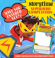 Superhero Competition - Draw a hero and see it brought to life in Storytime Story Time, 5th Birthday, Competition, Bring It On, Superhero, Children, Creative, Books, Life