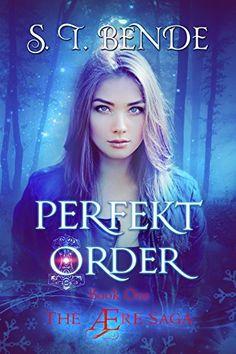 Perfekt Order (The Ære Saga Book 1) by S.T. Bende http://www.amazon.com/dp/B015TXBV9G/ref=cm_sw_r_pi_dp_.G0mwb1GVGC4K