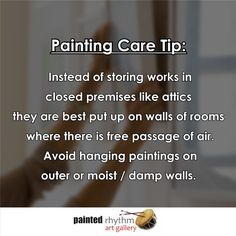 Monsoon is here so we need to pay extra attention to our artworks! #Monsoon #TipOfTheDay #PaintingCare #Maintainance #Art #ArtGallery