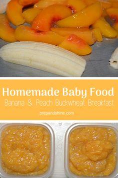 Homemade Baby Food Recipe- Banana & Peach Buckwheat Breakfast // Prep And Shine -- Baby Puree Recipes, Pureed Food Recipes, Baby Food Recipes, Chicken Baby Food, Food Baby, Banana Baby Food, Baby Food Combinations, Peach Puree, Homemade Baby Foods