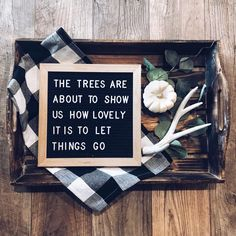 """Letterboard, """"the trees are about to show us . Pretty Words, Beautiful Words, Cool Words, Wise Words, Word Board, Quote Board, Message Board, Felt Letter Board, Felt Letters"""