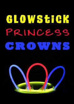 Princess Glow Crowns Tutorial | #getawaytoday #packedwithfun #summernights #disneylandvacation