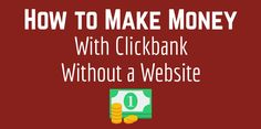 Clickbank Products - Make real money on Clickbank without a website, no autoresponders and without writing your own content! Find ClickBank Products that Sell